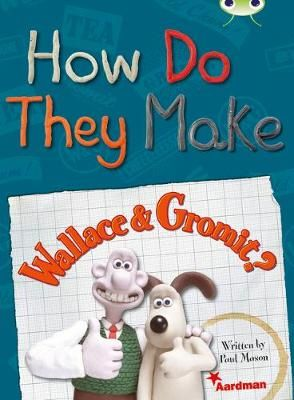 How Do They Make Wallace & Gromit Badger Learning