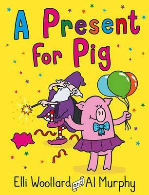 Woozy the Wizard: A Present for Pig Badger Learning