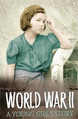 A Young Girl's Story of World War Two Badger Learning