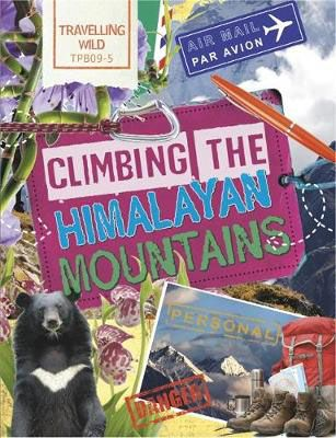 Climbing the Himalayan Mountains Badger Learning