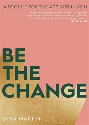 Be The Change: A Toolkit for the Activist in You Badger Learning