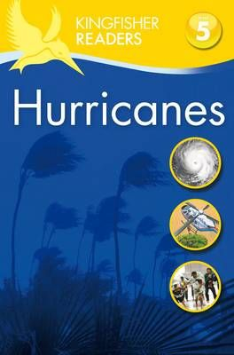 Kingfisher Readers: Hurricanes (Level 5: Reading Fluently) Badger Learning