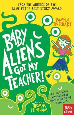Baby Aliens Got My Teacher! Badger Learning