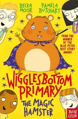 Wigglesbottom Primary: The Magic Hamster Badger Learning