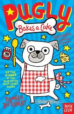Pugly Bakes a Cake Badger Learning