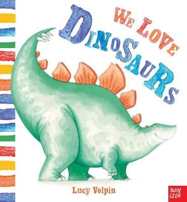 We Love Dinosaurs Badger Learning