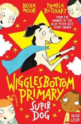 Wigglesbottom Primary: Super Dog! Badger Learning