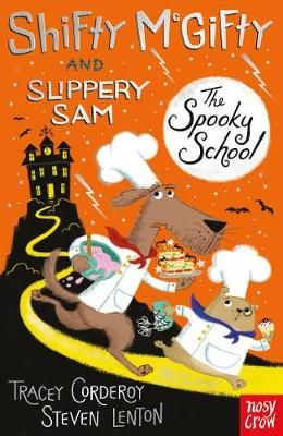 Shifty Mcgifty and Slippery Sam: The Spooky School: Two-Colour Fiction for 5+ Readers Badger Learning