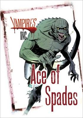 Vampires Inc: Ace of Spades Badger Learning