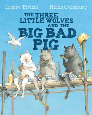 The Three Little Wolves and the Big Bad Pig Badger Learning