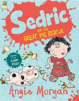 Sedric and the Great Pig Rescue Badger Learning