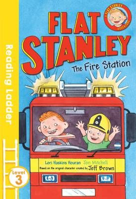 Flat Stanley and the Fire Station Badger Learning