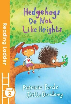 Hedgehogs Do Not Like Heights Badger Learning