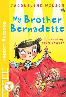 My Brother Bernadette Badger Learning