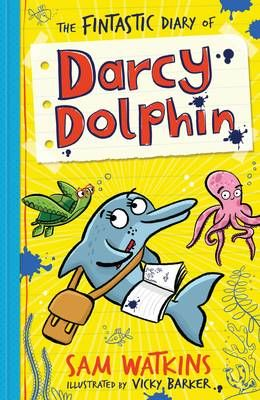 The Fintastic Diary of Darcy Dolphin Badger Learning