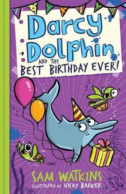 Darcy Dolphin & the Best Birthday Ever! Badger Learning