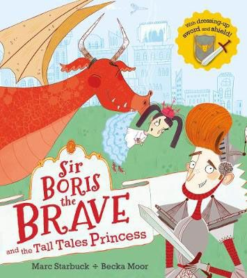 Sir Boris the Brave & the Tall Tales Princess Badger Learning