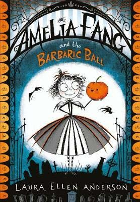 Amelia Fang and the Barbaric Ball Badger Learning