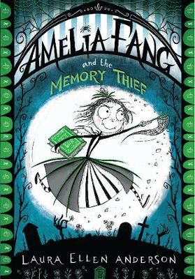 Amelia Fang & the Memory Thief Badger Learning