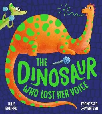 The Dinosaur Who Lost Her Voice Badger Learning