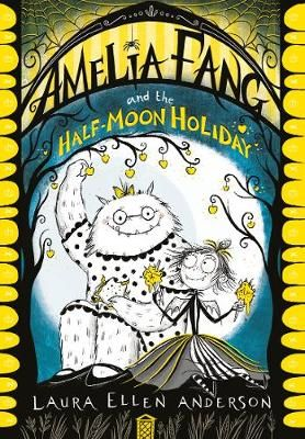 Amelia Fang & the Half-Moon Holiday Badger Learning