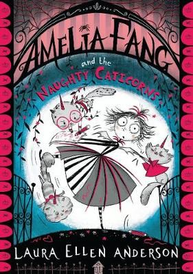 Amelia Fang & the Naughty Caticorns Badger Learning