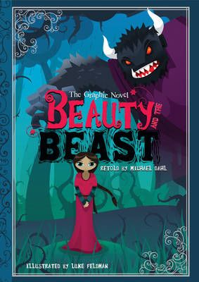 Beauty and the Beast: The Graphic Novel Badger Learning