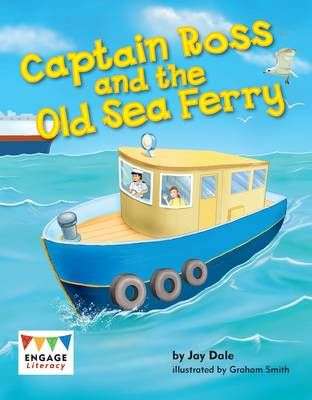 Captain Ross and the Old Sea Ferry Badger Learning