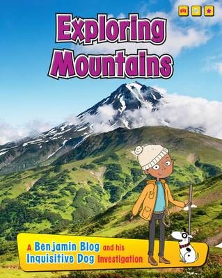 Exploring Mountains: A Benjamin Blog and His Inquisitive Dog Investigation Badger Learning
