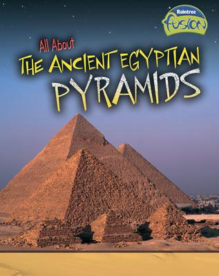 All About the Ancient Egyptian Pyramids Badger Learning