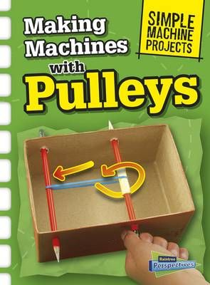 Making Machines With Pulleys Badger Learning