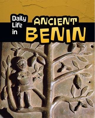 Daily Life in Ancient Benin Badger Learning