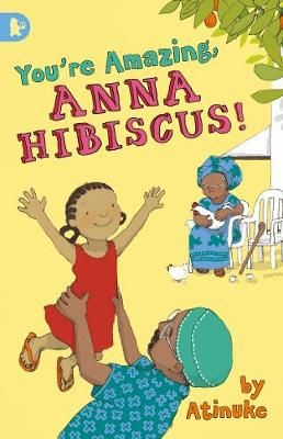 You're Amazing, Anna Hibiscus! Badger Learning