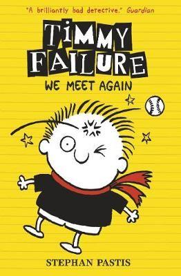 Timmy Failure: We Meet Again Badger Learning