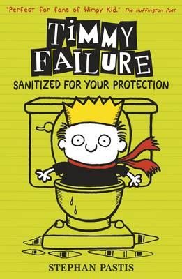 Timmy Failure: Sanitized for Your Protection Badger Learning