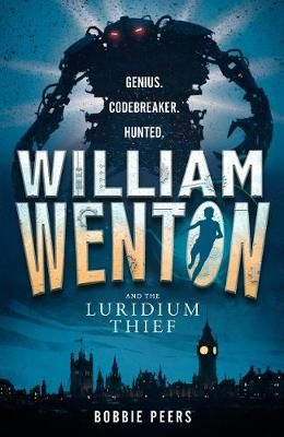 William Wenton and the Luridium Thief Badger Learning