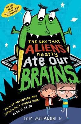 The Day That Aliens (Nearly) Ate Our Brains Badger Learning