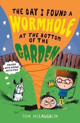 The Day I Found a Wormhole at the Bottom of the Garden Badger Learning
