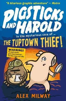 Pigsticks and Harold: the Tuptown Thief! Badger Learning