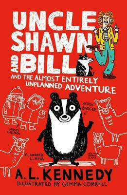 Uncle Shawn & Bill & the Almost Enteirely Unplanned Adventure Badger Learning