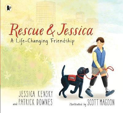 Rescue & Jessica: A Life-Changing Friendship Badger Learning