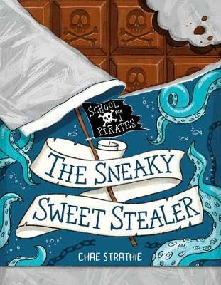 Captain Firebeard's School for Pirates: The Sneaky Sweet Stealer Badger Learning