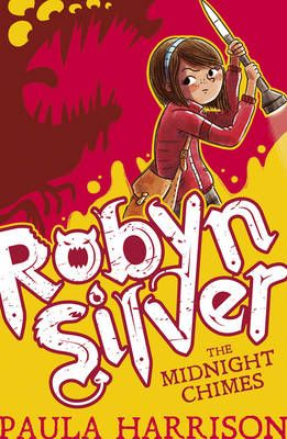 Robyn Silver: The Midnight Chimes Badger Learning