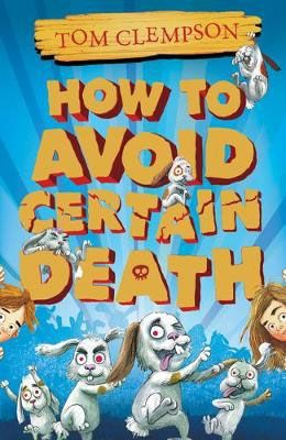 How to Avoid Certain Death Badger Learning