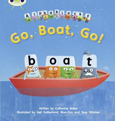 Go, Boat, Go! Alphablocks Badger Learning