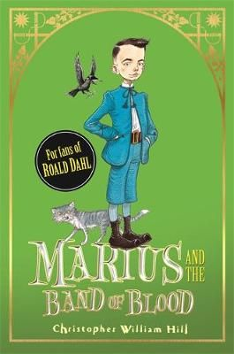 Marius and the Band of Blood: Book 4 Badger Learning