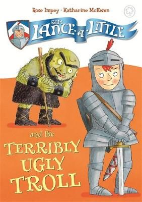 Sir Lance-a-Little and the Terribly Ugly Troll Badger Learning