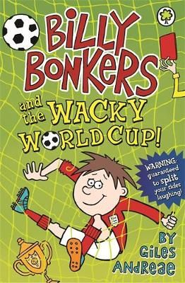 Billy Bonkers and the Wacky World Cup! Badger Learning