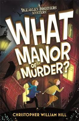 What Manor of Murder? Badger Learning