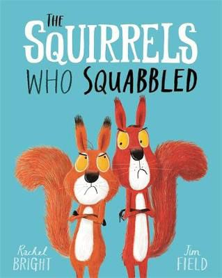 The Squirrels Who Squabbled Badger Learning